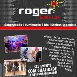 Roger Som E Luz - Sua festa com qualidade