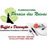 Buffet e Decora��o Floricultura Paraiso Das Noivas