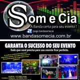 Banda Som E Cia,DJs,show,baile,formatura,eventos