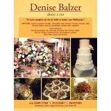 Denise Balzer - Doces E Cia