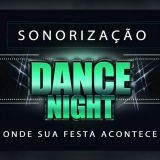 Sonoriza��o Dance Night
