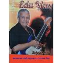 Edu Yan - O cantor e sua Guitarra.