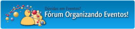 F&oacute;rum Organizando Eventos