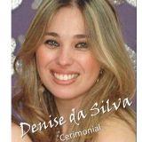 Denise da Silva - Cerimonial para eventos sociais