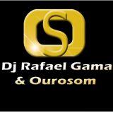 Dj Rafael Gama & Ourosom.com