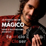 Mágico Ilusionista Fabricio Closer - MagicadePerto