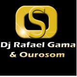 Dj Rafael Gama & Ourosom
