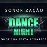 Sonorização Dance Night
