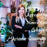 Ariane Gusmão - Apresentadora - Celebrante
