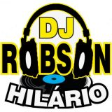 Dj Robson Hilário