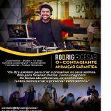 DJ Rodrigo César. O+contagiante#animação Garantida