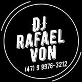 DJ Rafael Von, som, luz e imagem