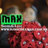 Max DJ Som e Luz