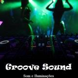 Groove Sound Som e Iluminações