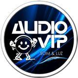 Audio Vip - Som e Luz