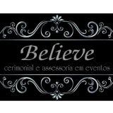 Believe Cerimonial e Assessoria em Eventos