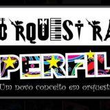 Orquestra Perfil - o evento do seu jeito!!!