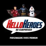 Hello Heroes Personagens Vivos