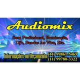Audiomix - Bandas, Dj´s, Som e iluminação