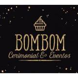 Bom Bom Cerimonial & Eventos