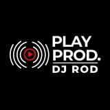 DJ Rod | Play Produção