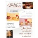 Fonte De Chocolate Água na Boca