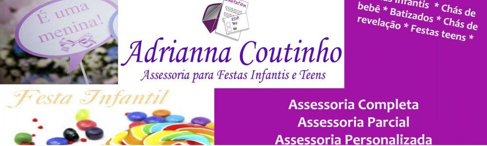 Adrianna Coutinho - Assessoria para festas infantis e teens
