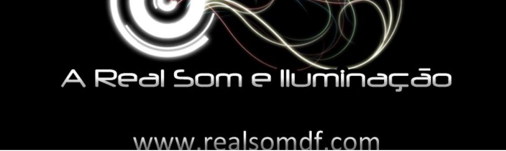 A Real Som e Iluminação