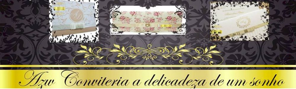 Convites Azw Conviteria - Delicadeza de um sonho!!!