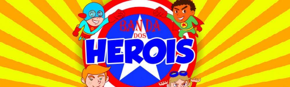 Banda dos Heróis