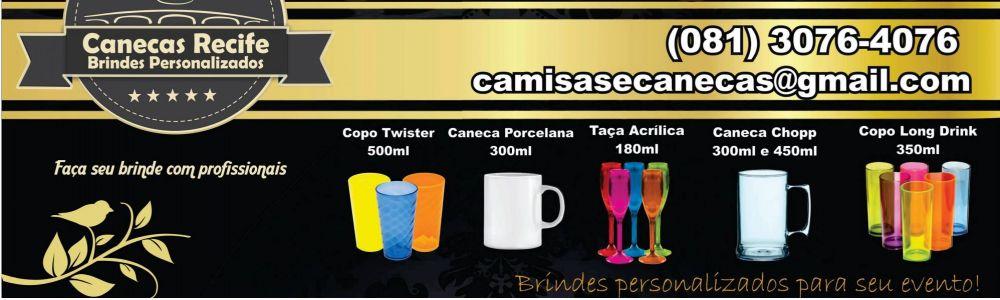 Caneca, Copos e Taças Recife
