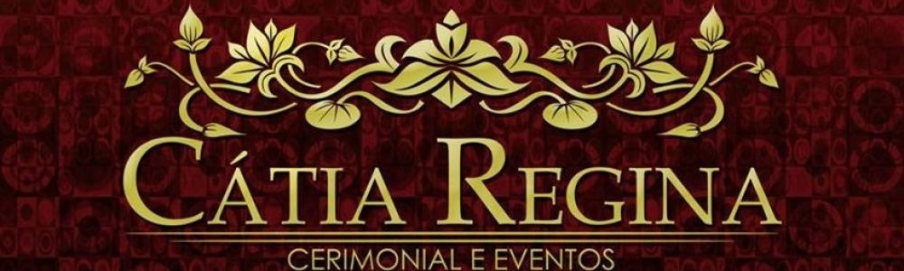Catia Regina cerimonial e eventos