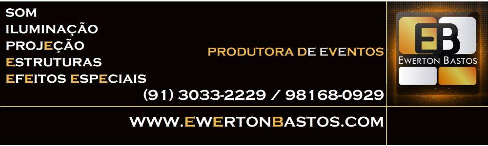Produtora Ewerton Bastos