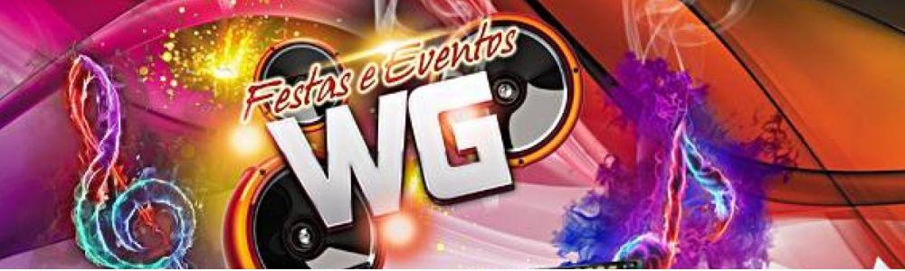 Festas WG o dj que faz a diferença!!!