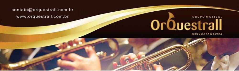 Grupo Musical Orquestrall Orquestra e Coral