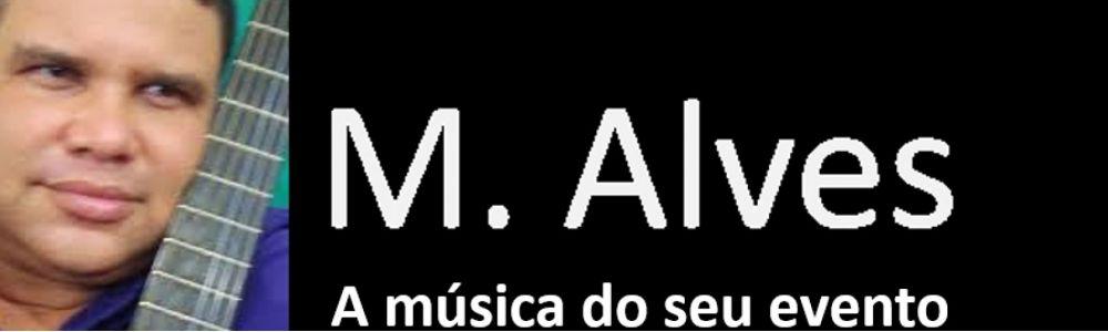 M. Alves: voz e violão
