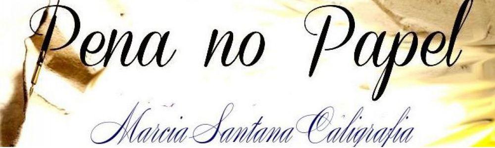 Marcia Santana - Caligrafia Artística