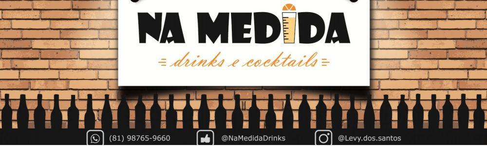 Na Medida - drinks e cocktails
