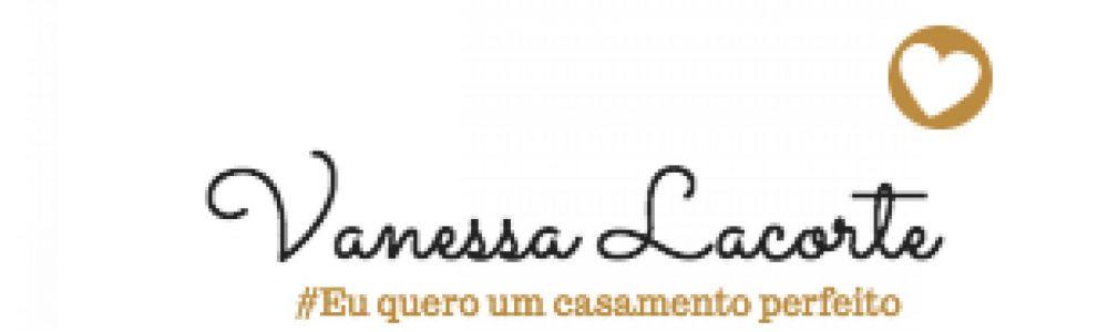 Vanessa Lacorte Eventos