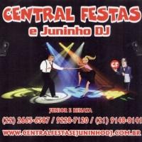 CENTRAL FESTAS & JUNINHO DJ.  ORGANIZAÇÃO DE FESTAS E EVENTOS ADULTOS E INFANTIS