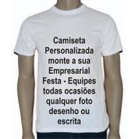 Camiseta personalizada, monte a sua empresarial, festa equipes todas ocasiões qualquer  foto desenho